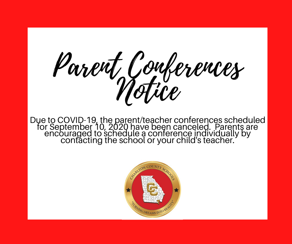 Parent Conferences Scheduled for September 10, 2020 have been canceled.