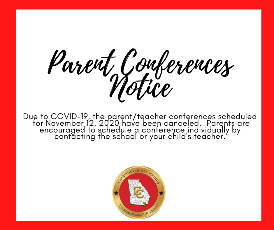 Parent Conferences Scheduled for November 12, 2020 have been canceled.