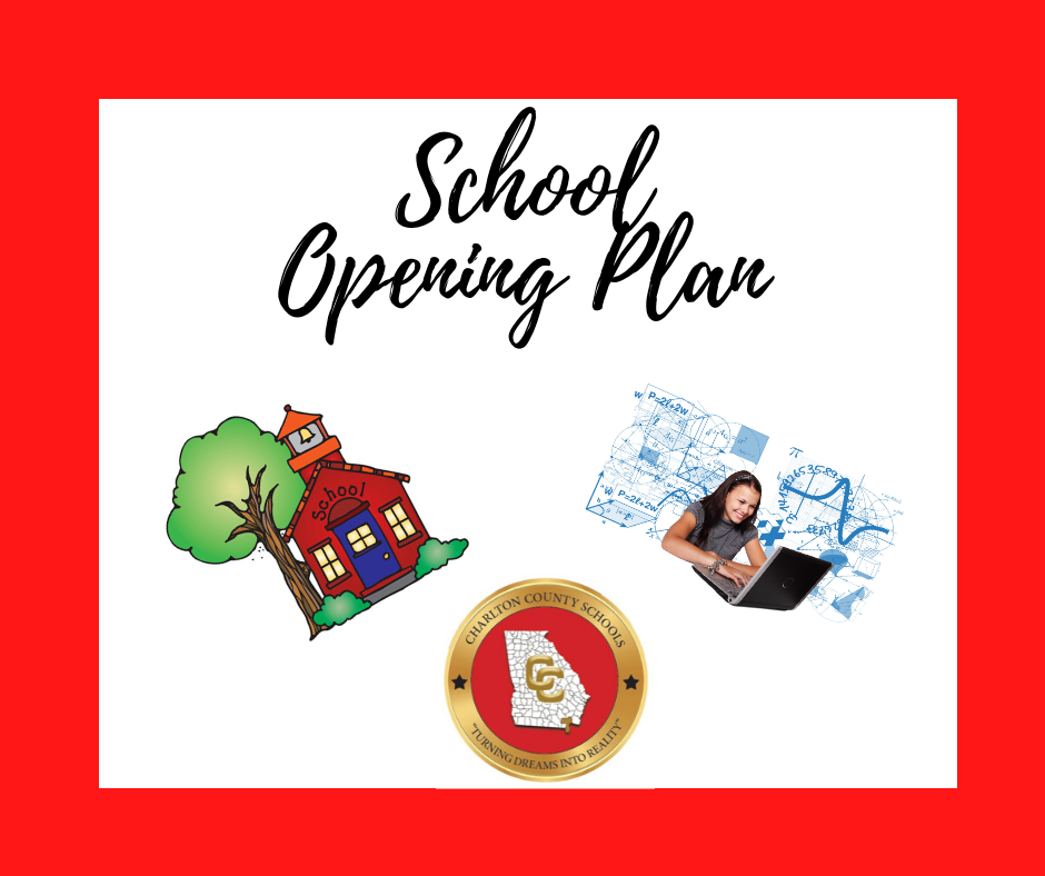 Charlton County Schools release updated School Opening Plan.